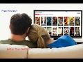 How To Watch Any Movie Or Tv Show Online for Free! Better Than Netflix!