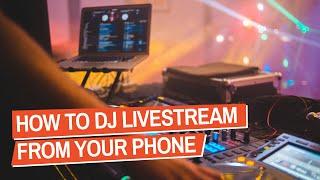 How To DJ Livestream From Your Phone (Thursday Q\u0026A Live Special)