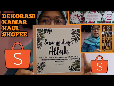 shopee haul + unboxing barang untuk dekorasi kamar - youtube