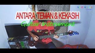 Antara Teman Dan Kekasih  Guitar Cover  Instrument