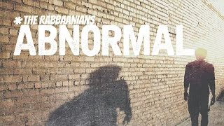 "THE RABBAANIANS presents ""ABNORMAL"""