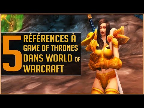 5 Références à Game Of Thrones Dans World Of Warcraft