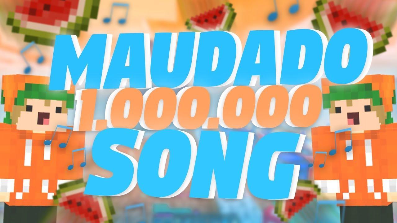 MAUDADO 1.000.000 SONG! (Pfeffer und Melone)