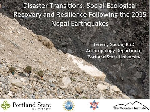 Jeremy Spoon -- Recovery and Resilience Following the 2015 Nepal Earthquakes