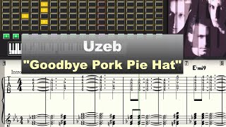 "Uzeb ""Goodbye Pork Pie Hat"" Virtual Transcription Gilles Rea"
