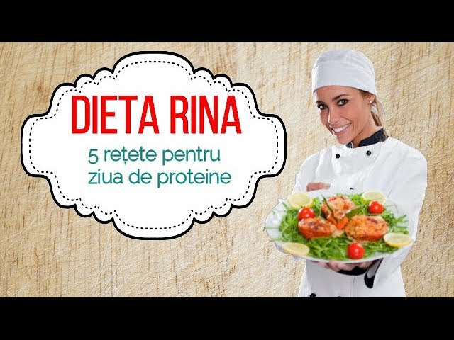 retete dieta rina proteine)