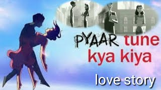 Pyar tune kya kiya// new latest song //all types entertainment video//cartoon love story video