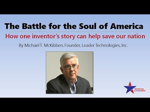 BATTLE FOR THE SOUL OF AMERICA by Michael McKibben, Leader Technologies