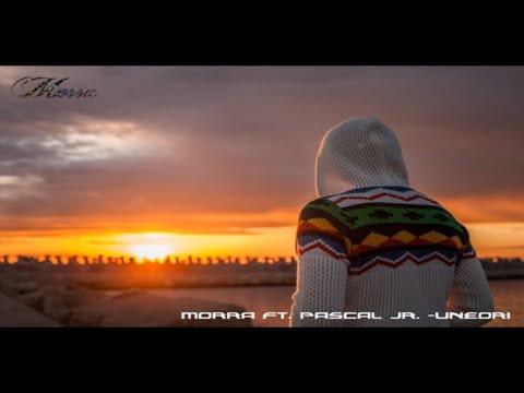 Morra ft Pascal Junior - Uneori