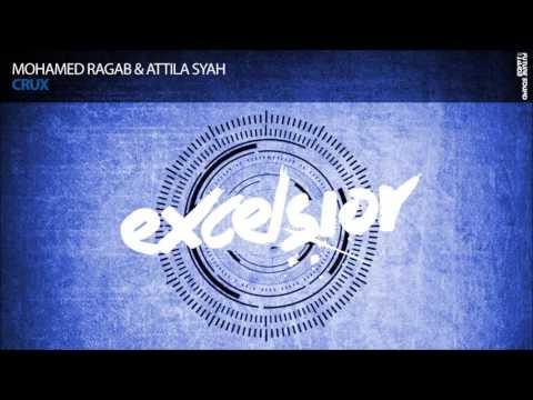 Mohamed Ragab & Attila Syah - Crux
