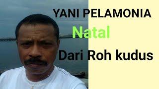 Yani Pelamonia Album natal Roh Kudus