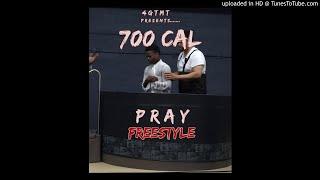 700 Cal - Pray