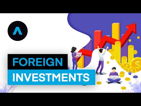 How To Make a Foreign Investment