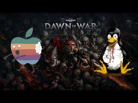 Dawn of War 3 - Linux/Mac multiplayer