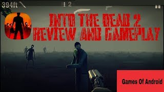 Into The Dead 2 - Review and HD Gameplay - Games Of Android