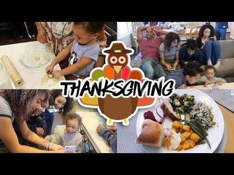 MOM VLOG | Thanksgiving 2017!