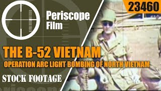 THE B-52 VIETNAM - Operation Arc Light 2346