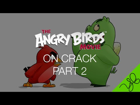 [HD] Angry Birds Movie ON CRACK PART 2 Mp3