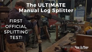 1st Official Test of The ULTIMATE Manual Log Splitter