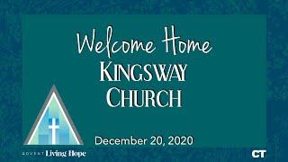 Kingsway Church Online - December 20, 2020