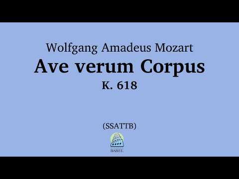 Wolfgang Amadeus Mozart - Ave verum Corpus, K. 618