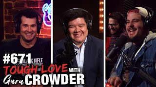 How to Deal With a Liberal Girlfriend | Life Advice | Ep 671 Louder with Crowder