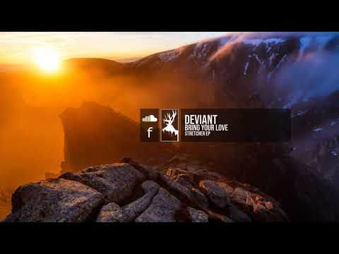 Deviant - Bring Your Love