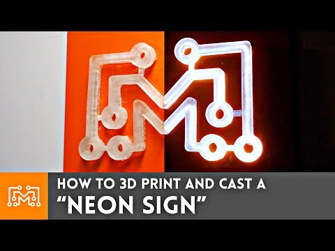 """How to 3d Print & Cast a """"Neon Sign"""""""