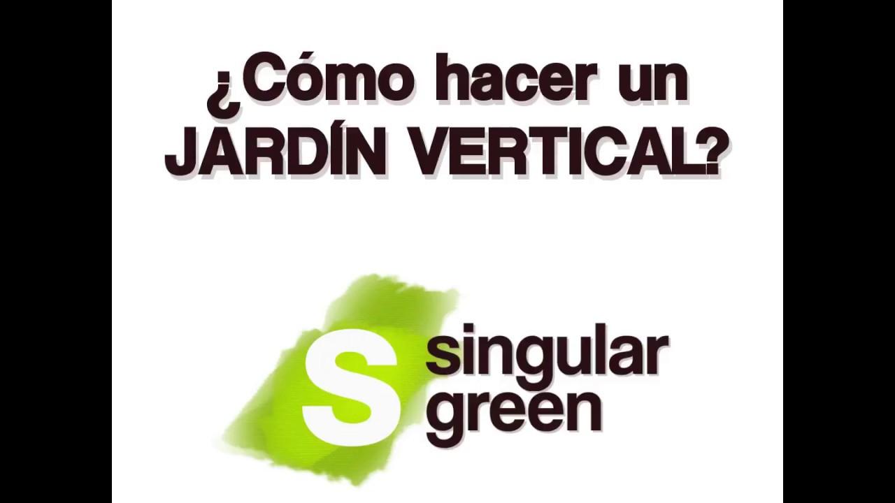 C mo hacer un jard n vertical en 9 pasos sencillos youtube for Como hacer un jardin vertical