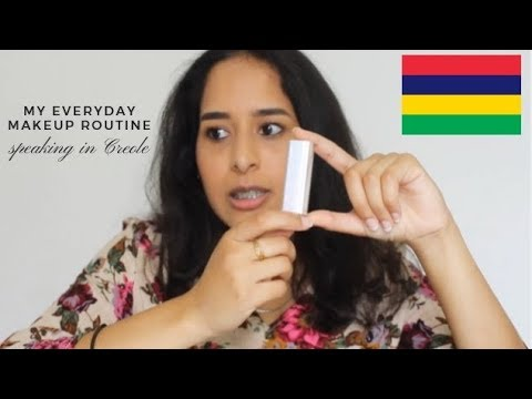 MY EVERYDAY MAKEUP ROUTINE SPEAKING IN MAURITIAN CREOLE   Anisah