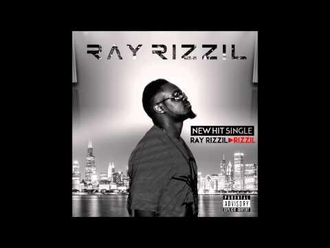 Ray Rizzil New Single RizziL