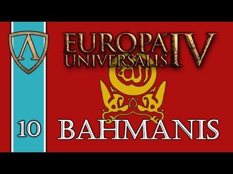 Let's Play Europa Universalis IV -- Third Rome -- Bahmanis -- Part 10