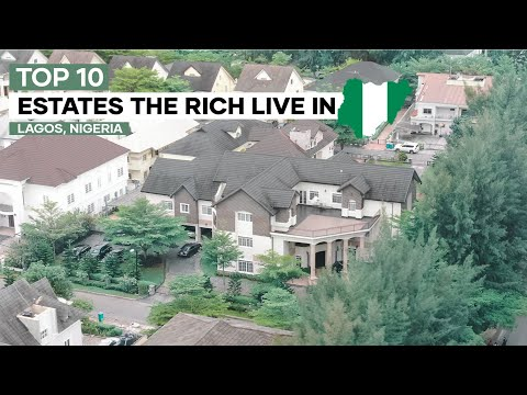 Top 10 Most Luxurious Estate where the Rich Live in Lagos Nigeria