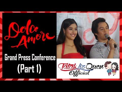 DOLCE AMORE Grand Press Conference (Part 1) | LizQuen