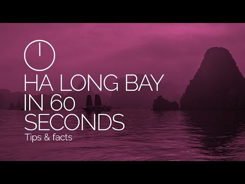 Ha Long Bay, Vietnam in 60 Seconds