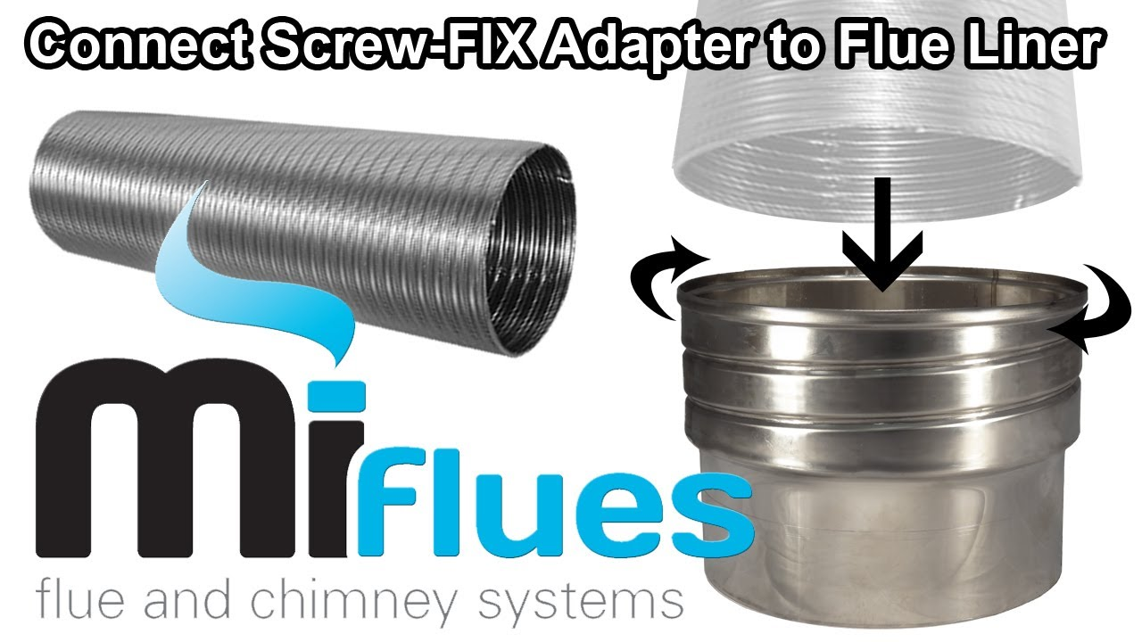 Connect Screw Fix Adapter To Flue Liner Youtube