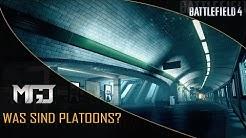BF4: Was ist ein Platoon? / Mein Platoon [German/HD]