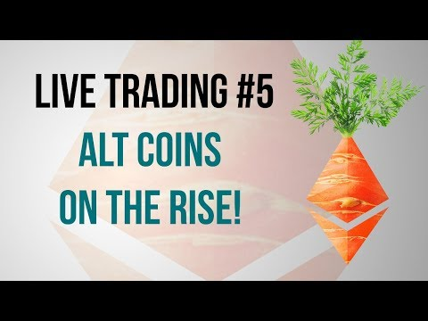 Live Trading #5:  Alt Coins on the Rise!