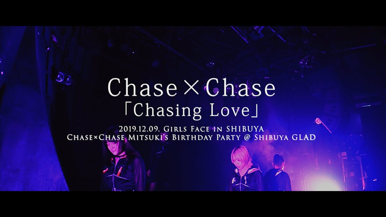 Chase × Chase – Chasing Love [live]