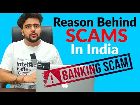 Banking SCAM | Reason Behind Banking Scams And Bad Loans | Corruption In India | Hindi
