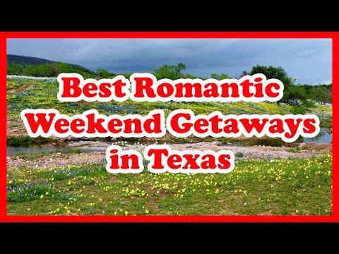 5 Best Romantic Weekend Getaways in Texas | US Travel Guide