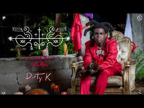 Kodak Black - Dirty K [Official Audio]