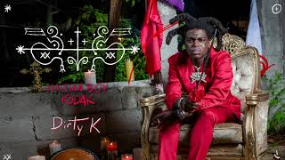 Kodak Black - Dirty K [Official Audio]