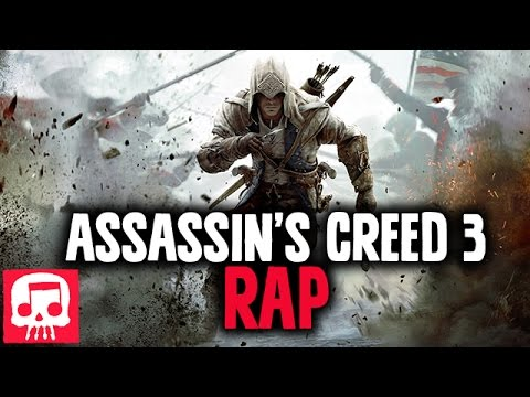 "ASSASSIN'S CREED 3 RAP by JT Music ""Born into Revolution"" REDUX"