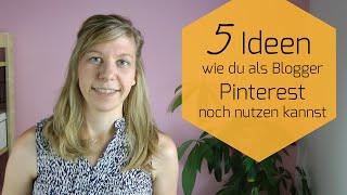 MBB #11 - 5 ungewöhnliche Ideen, wie du Pinterest als Blogger nutzen kannst