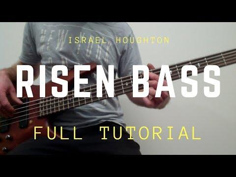 Risen Israel Houghton Full Bass Tutorial (Alive In Asia)