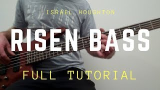 Risen Israel Houghton Full Bass Tutorial (Alive in Asia)