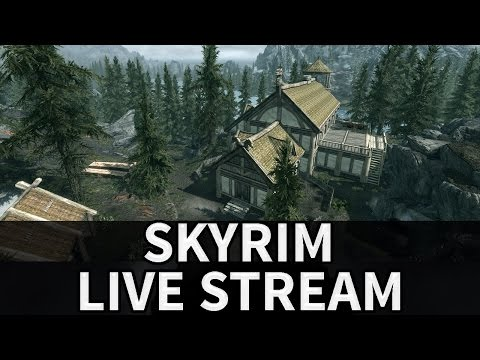 The Elder Scrolls V : Skyrim Live Stream Buying and Building a House! on Xbox One