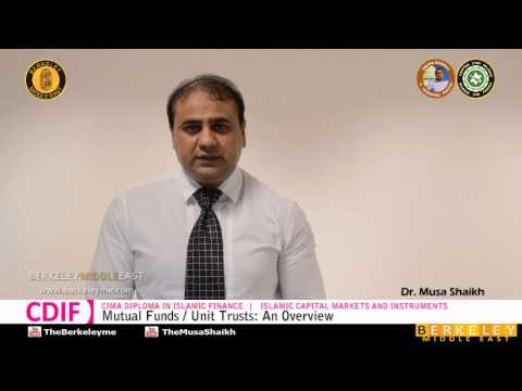 Mutual Funds / Unit Trusts: An Overview | Islamic Capital Markets & Instruments