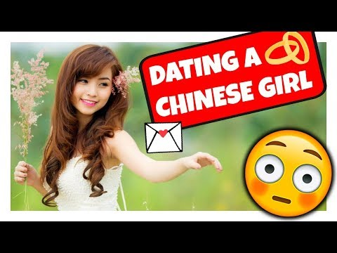 DATING a Chinese girl as a FOREIGNER